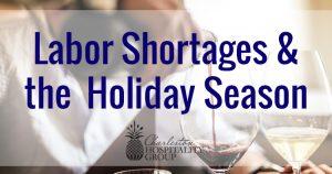 Labor Shortages & the Holiday Season