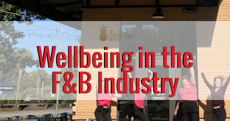 Wellbeing in the F&B Industry
